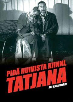 Pida Huivista Kiinni, Tatjana