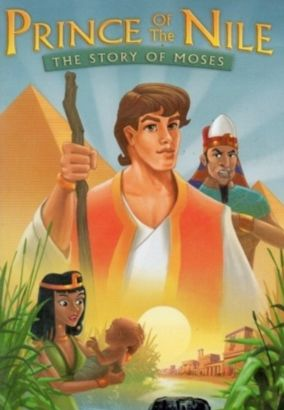 Timeless Tales: Prince of the Nile - The Story of Moses