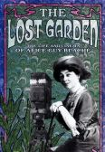 The Lost Garden: The Life & Cinema of Alice Guy-Blache