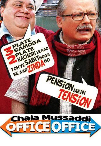 Chala Mussaddi... Office Office