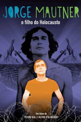 Jorge Mautner - O Filho do Holocausto