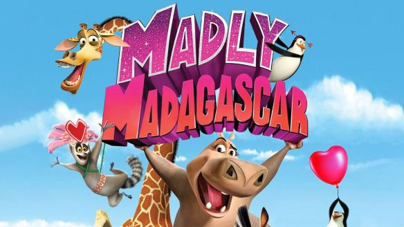 Madly Madagascar (2013) - David Soren, Gary Trousdale, Will