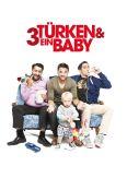 3 Turken und 1 Baby