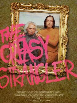 The Greasy Strangler