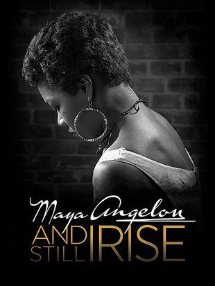 Maya Angelou: And Still I Rise