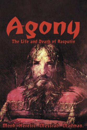 Agony: The Life & Death of Rasputin