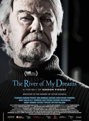 The River of My Dreams: A Portrait of Gordon Pinsent