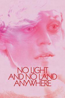 No Light and No Land Anywhere