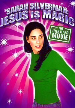 Sarah Silverman: Jesus Is Magic