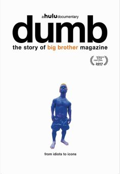 Dumb: The Story of Big Brother Magazine