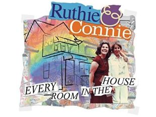 Ruthie & Connie: Every Room in the House
