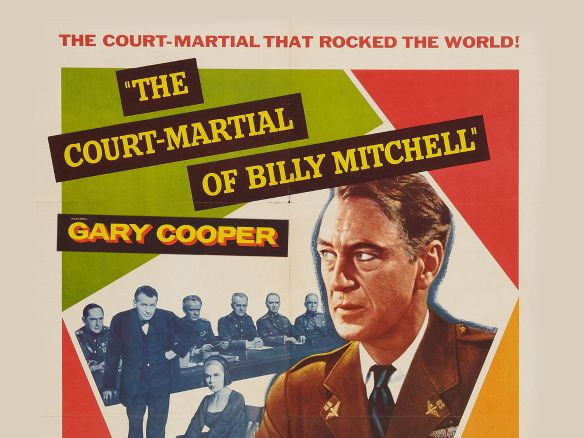 The Court-Martial of Billy Mitchell (1955) - Otto Preminger ...
