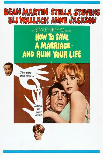 How to Save a Marriage---and Ruin Your Life