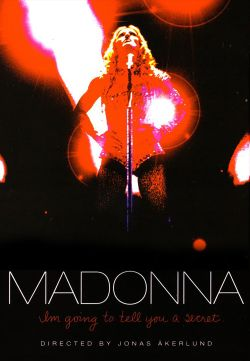 Madonna: I'm Going to Tell You a Secret