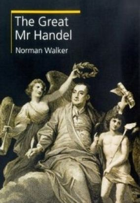 The Great Mr. Handel