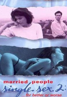 Married People, Single Sex II: For Better or Worse