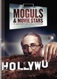 Moguls & Movie Stars: A History of Hollywood [TV Documentary Series]