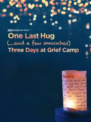 One Last Hug (...and a few smooches) Three Days at Grief Camp