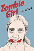 Zombie Girl: The Movie
