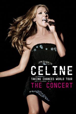Celine Dion: Taking Chances World Tour - The Concert