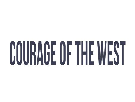 Courage of the West