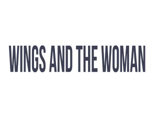 Wings and the Woman