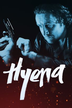 Hyena 2014 Review Hyena (2014) - ...