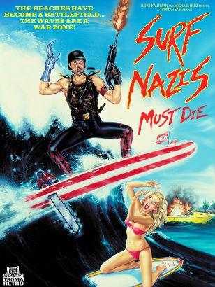 Surf Nazis Must Die