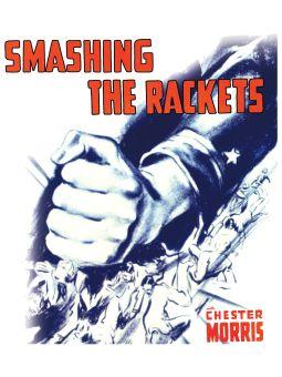 Smashing the Rackets