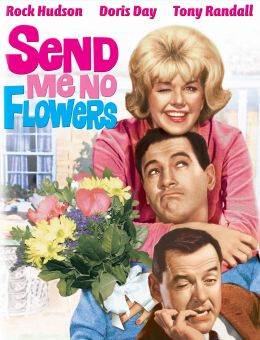 Send Me No Flowers
