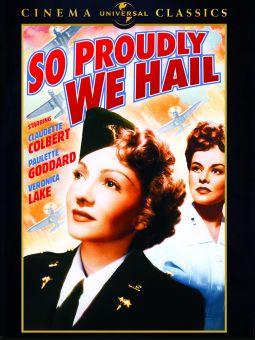 So Proudly We Hail!