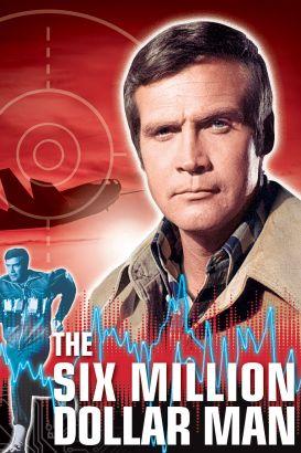 The Six Million Dollar Man [TV Series]