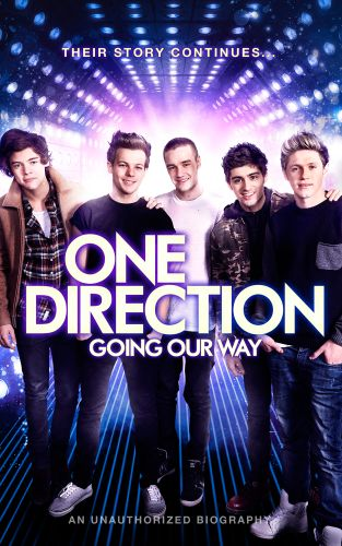 One Direction - Going Our Way (An Unauthorised Bio)
