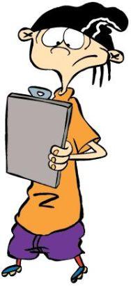 Ed, Edd n Eddy [Animated TV Series]