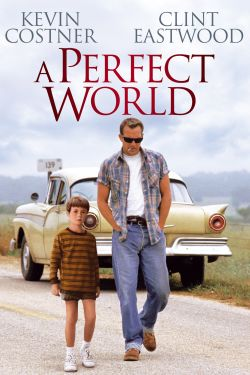 A Perfect World
