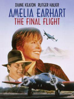 Amelia Earhart: The Final Flight