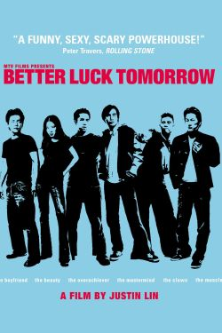 Better Luck Tomorrow