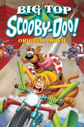 Scooby-Doo!: Big Top Scooby-Doo!