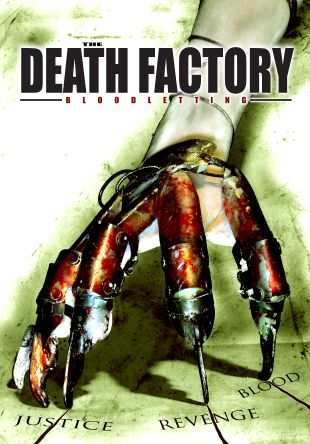 Death Factory: Bloodletting