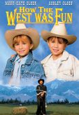How the West Was Fun