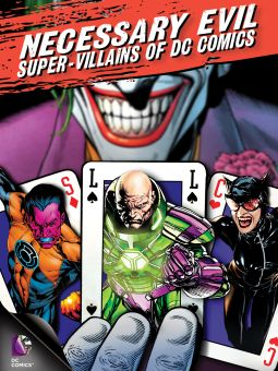 Necessary Evil: The Super-Villains of DC Comics