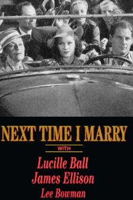 Next Time I Marry