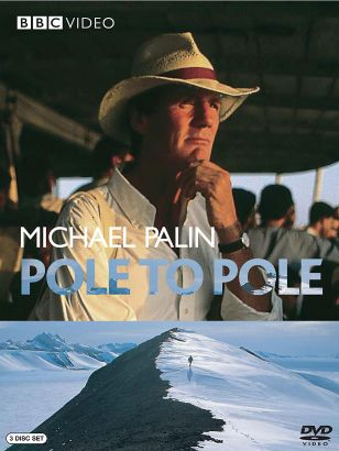 Pole to Pole With Michael Palin [TV Series]