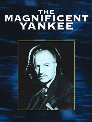 The Magnificent Yankee