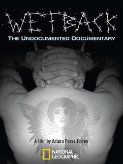Wetback: The Undocumented Documentary