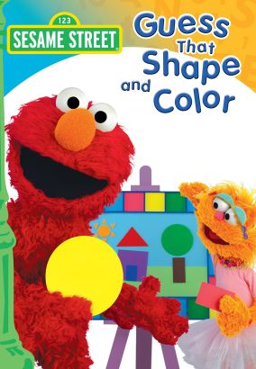 Sesame Street: Guess That Shape and Color