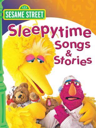 Sesame Street: Sleepytime Stories and Songs