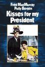 Kisses for My President