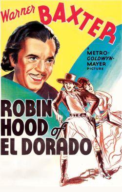 The Robin Hood of El Dorado