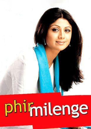 Phir Milenge